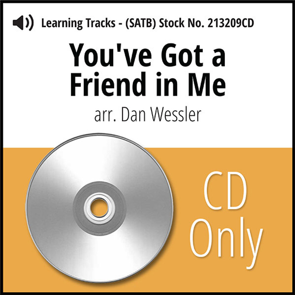 You've Got a Friend in Me (SATB) (arr. Wessler) - CD Learning Tracks for 213208