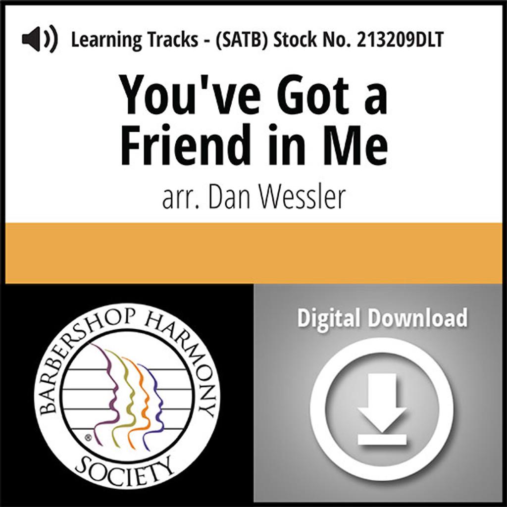 You've Got a Friend in Me (SATB) (arr. Wessler) - Digital Learning Tracks for 213208