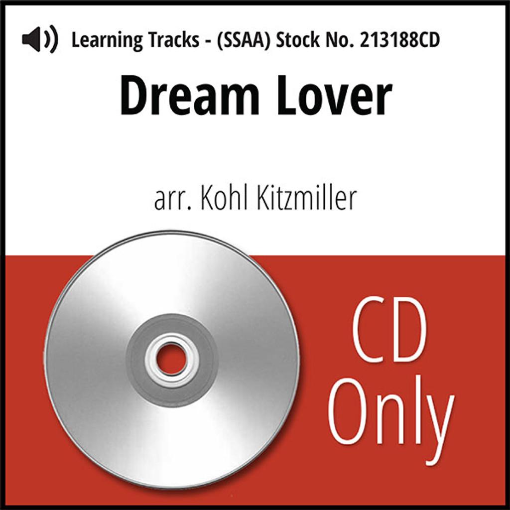 Dream Lover (SSAA) (arr. Kitzmiller) - CD Learning Tracks for 213187