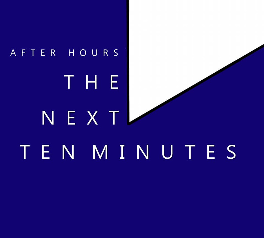 After Hours - The Next Ten Minutes CD