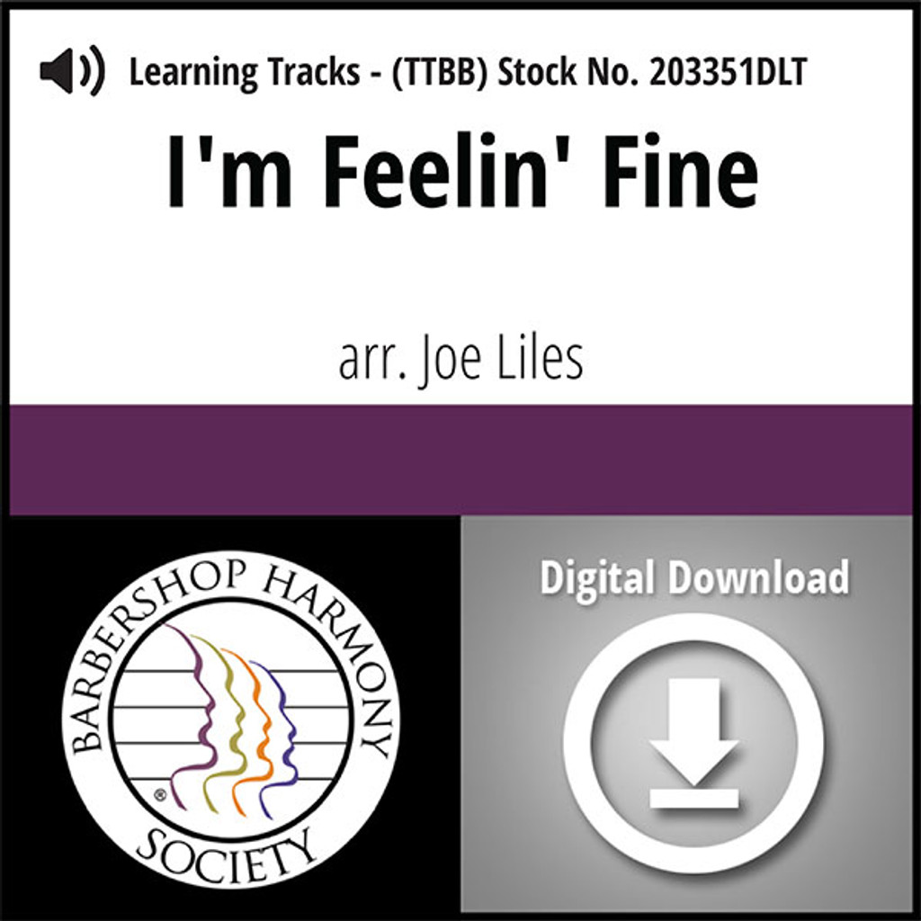 I'm Feelin' Fine (TTBB) (arr. Liles) - Digital Learning Tracks for 203125