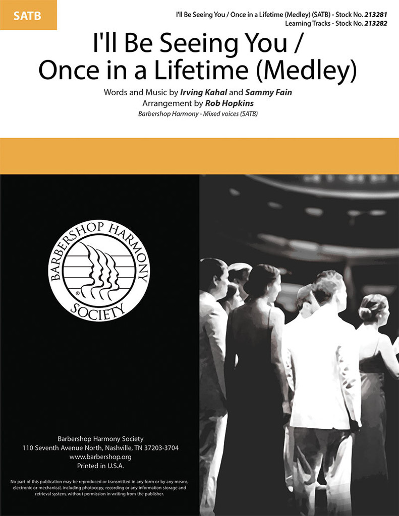 I'll Be Seeing You / Once in a Lifetime Medley (SATB) (arr. Hopkins)