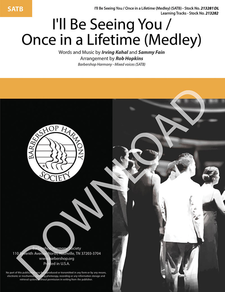 I'll Be Seeing You / Once in a Lifetime Medley (SATB) (arr. Hopkins) - Download
