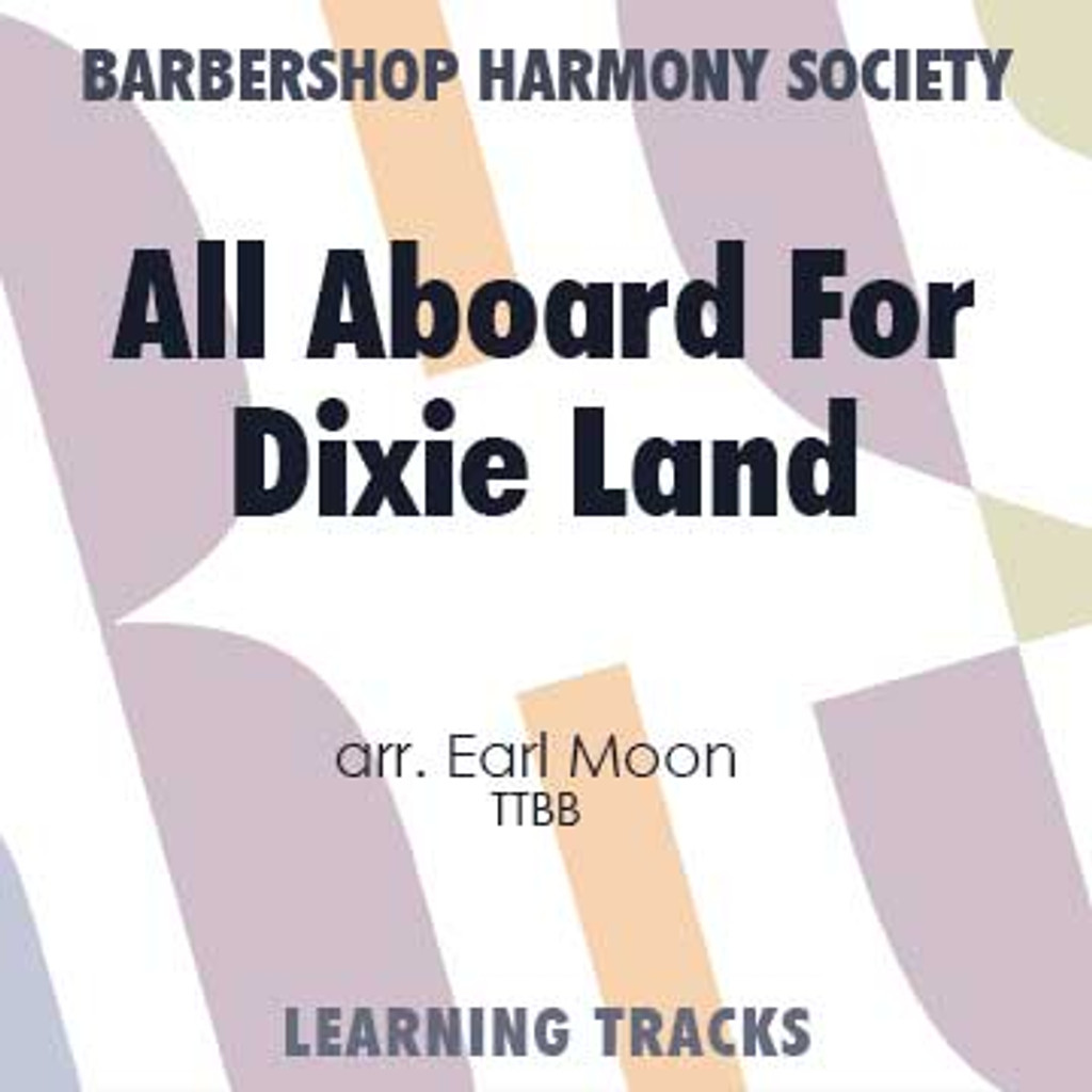 All Aboard For Dixie Land (TTBB) (arr. Moon) - CD Learning Tracks for 8136