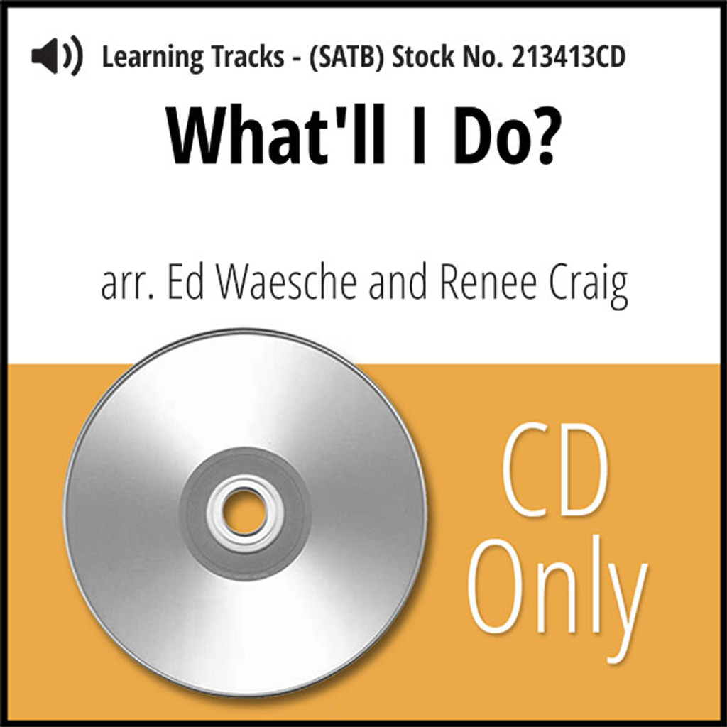 What'll I Do? (SATB) (arr. Warsche & Craig) - CD Learning Tracks for 213412