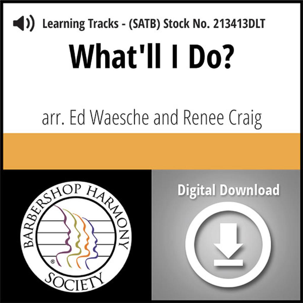 What'll I Do? (SATB) (arr. Warsche & Craig) - Digital Tracks for 213412