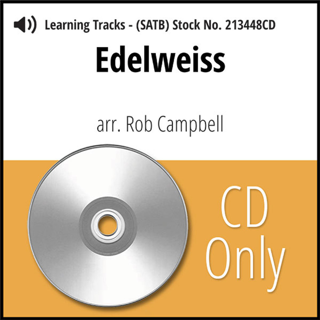 Edelweiss (SATB) (arr. Campbell) - CD Learning Tracks for 213447