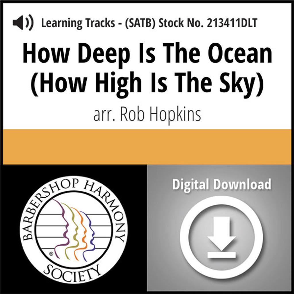 How Deep is the Ocean (How High is the Sky) (SATB) (arr. Hopkins) - Digital Tracks for 213410