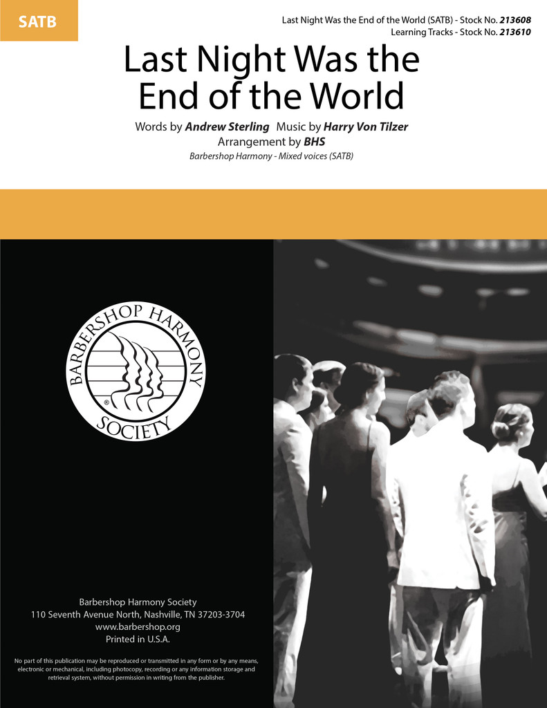 Last Night Was the End of the World (SATB) (arr. BHS)
