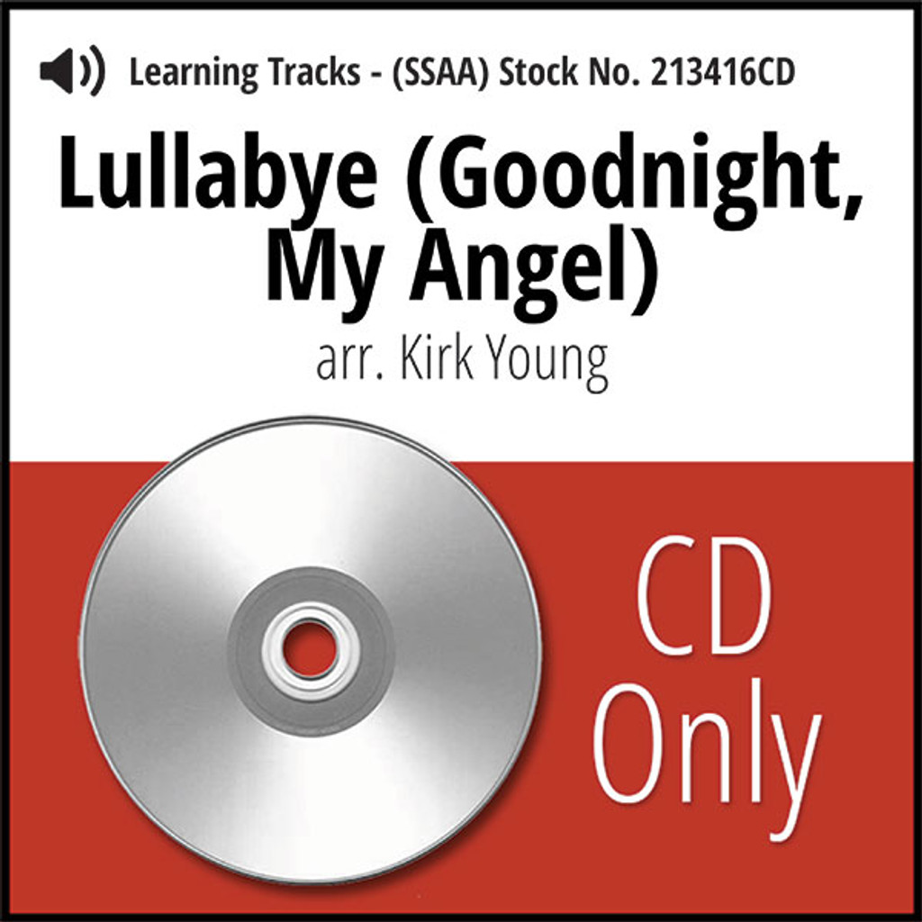 Lullabye (Goodnight, My Angel) (SSAA) (arr. Young) - CD Learning Tracks for 211516