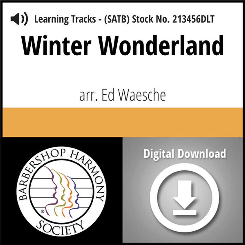 Winter Wonderland (SATB) (arr. Waesche) - Digital Learning Tracks for 213455