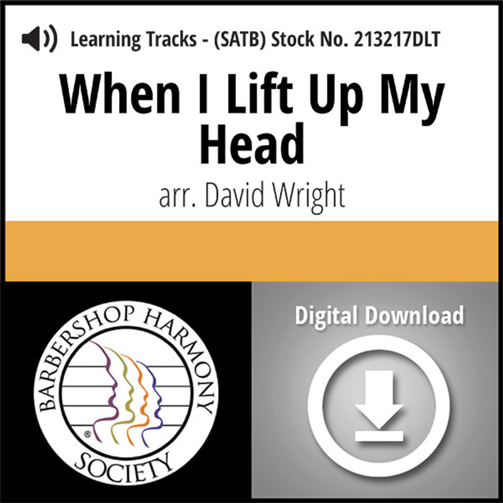 When I Lift Up My Head (SATB) (arr. Wright) - Digital Learning Tracks for 213203