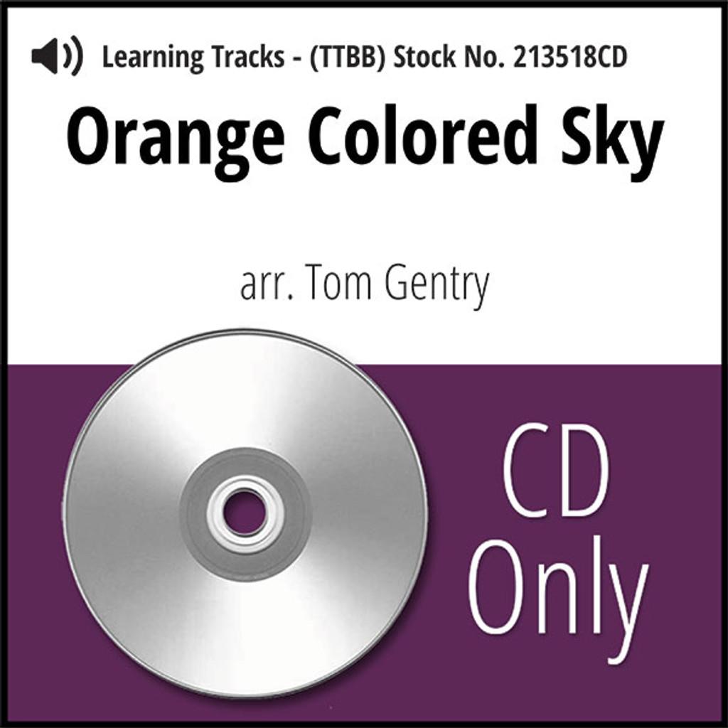 Orange Colored Sky (TTBB) (arr. Gentry) - CD Learning Tracks for 213235