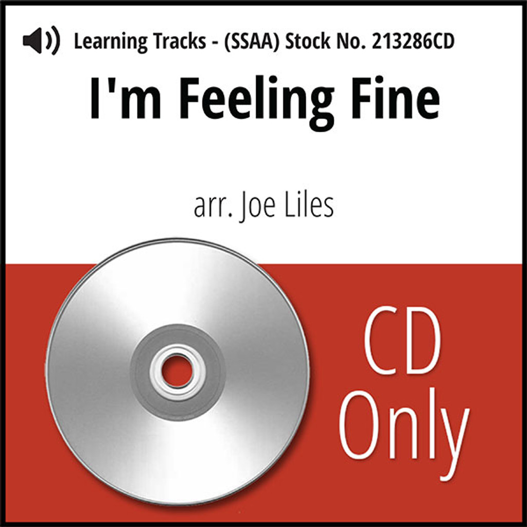 I'm Feelin' Fine (SSAA) (arr. Liles) - CD Learning Tracks for 213204