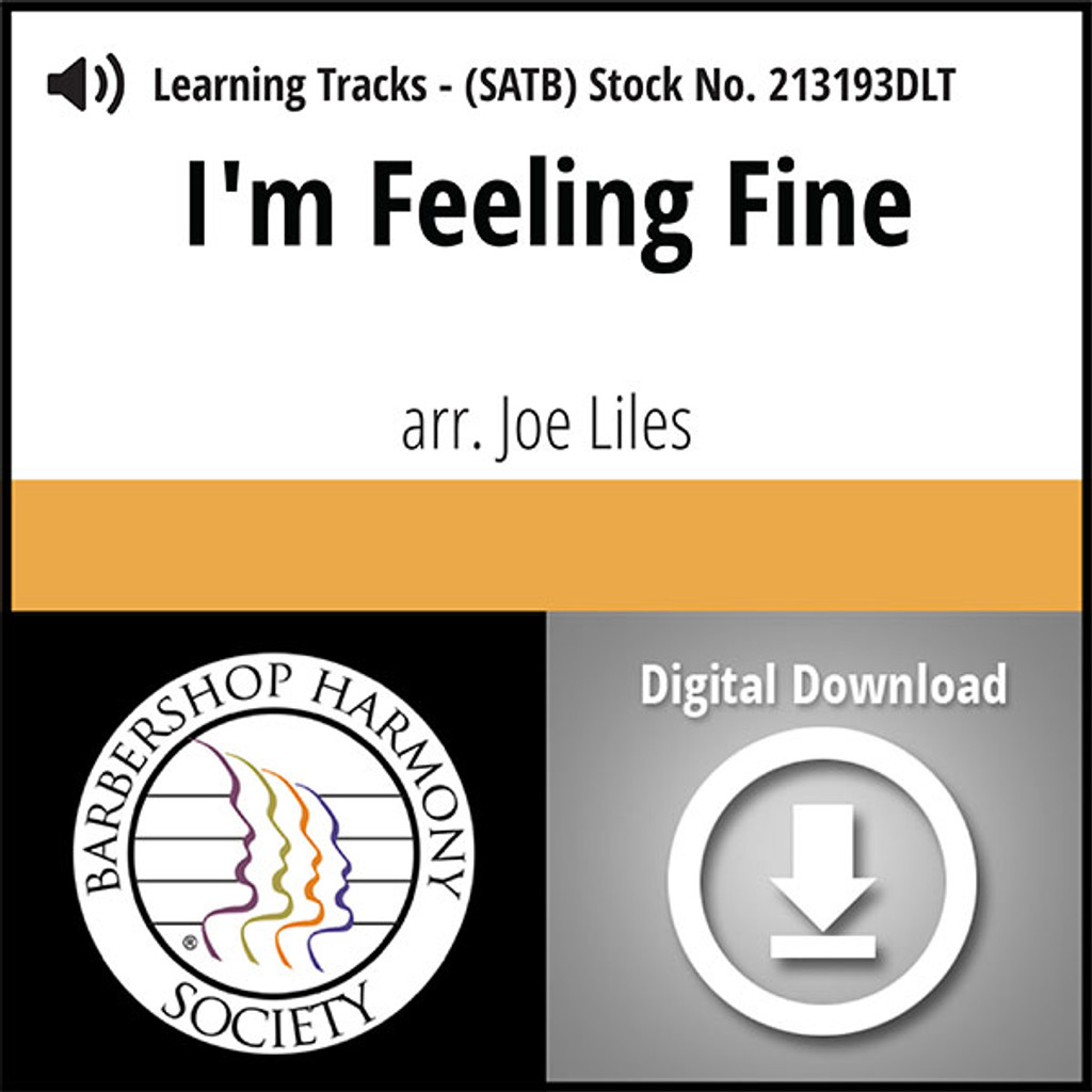 I'm Feelin' Fine (SATB) (arr. Liles) - Digital Learning Tracks for 213205