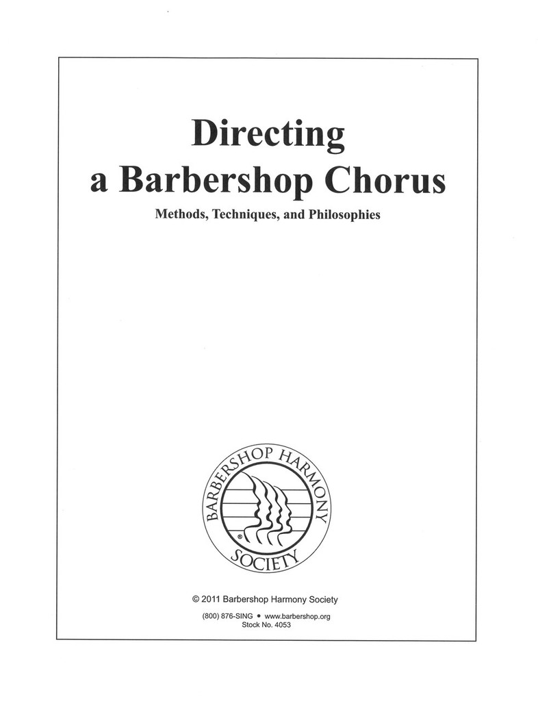 Barbershop Chorus Director Manual - Download