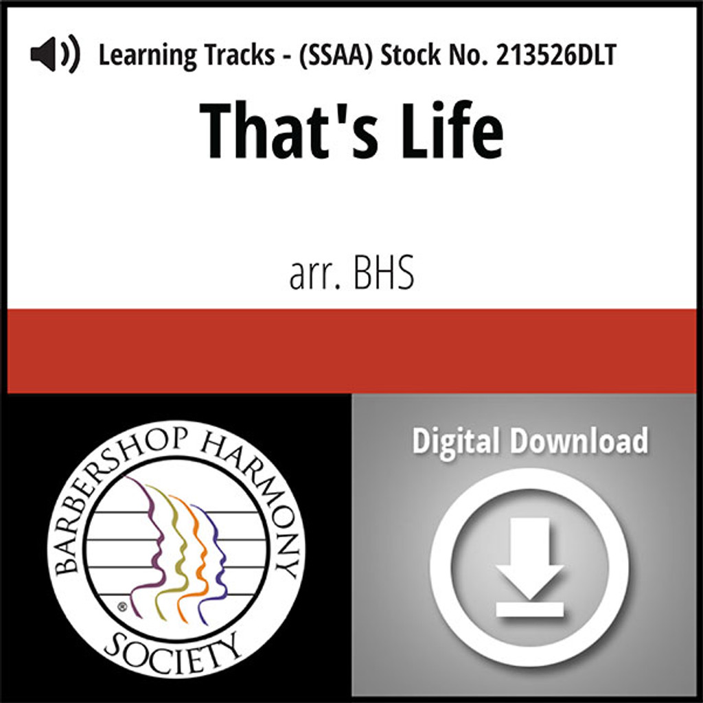 That's Life (SSAA) (arr. BHS) - Digital Learning Tracks for 213525