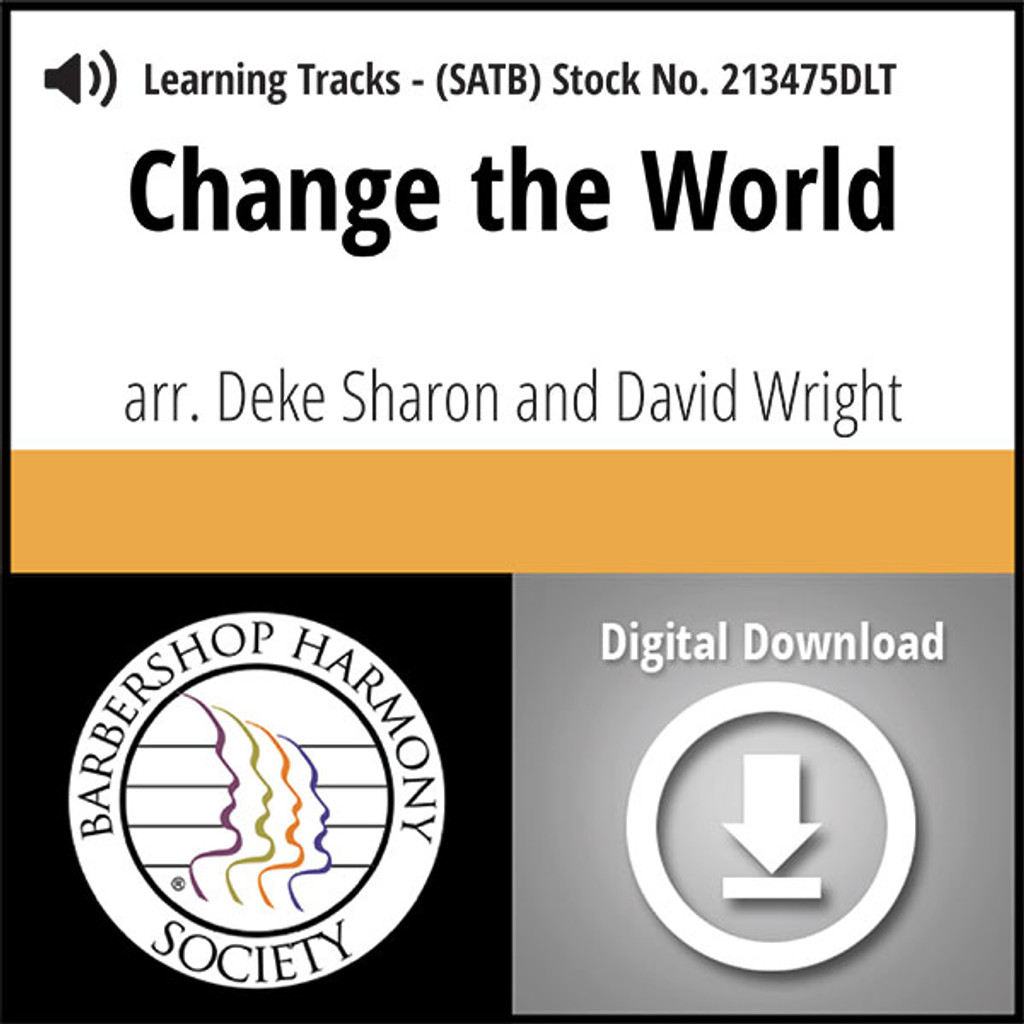 Change the World (SATB) (arr. Sharon & Wright) - Digital Learning Tracks for 211443