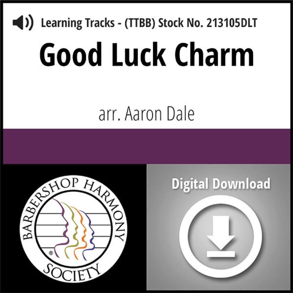 Good Luck Charm (TTBB) (arr. Dale) - Digital Learning Tracks for 212288
