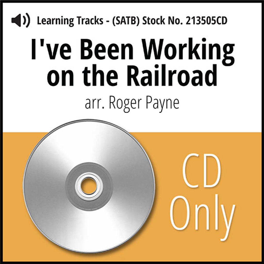 I've Been Working on the Railroad (SATB) (arr. Payne) - CD Learning Tracks for 213503