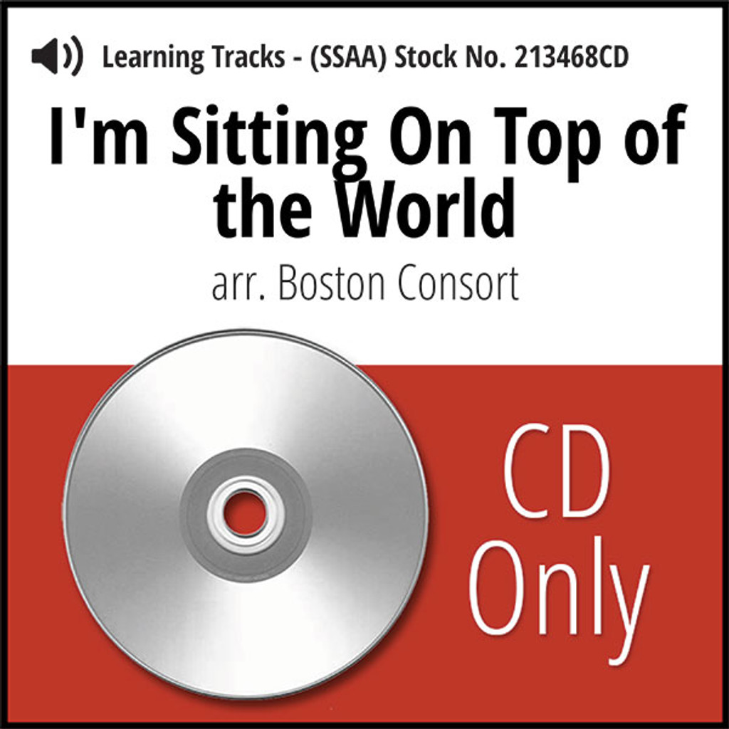I'm Sitting On Top of the World (SSAA) (arr. The Boston Consort) - CD Learning Tracks for 213466