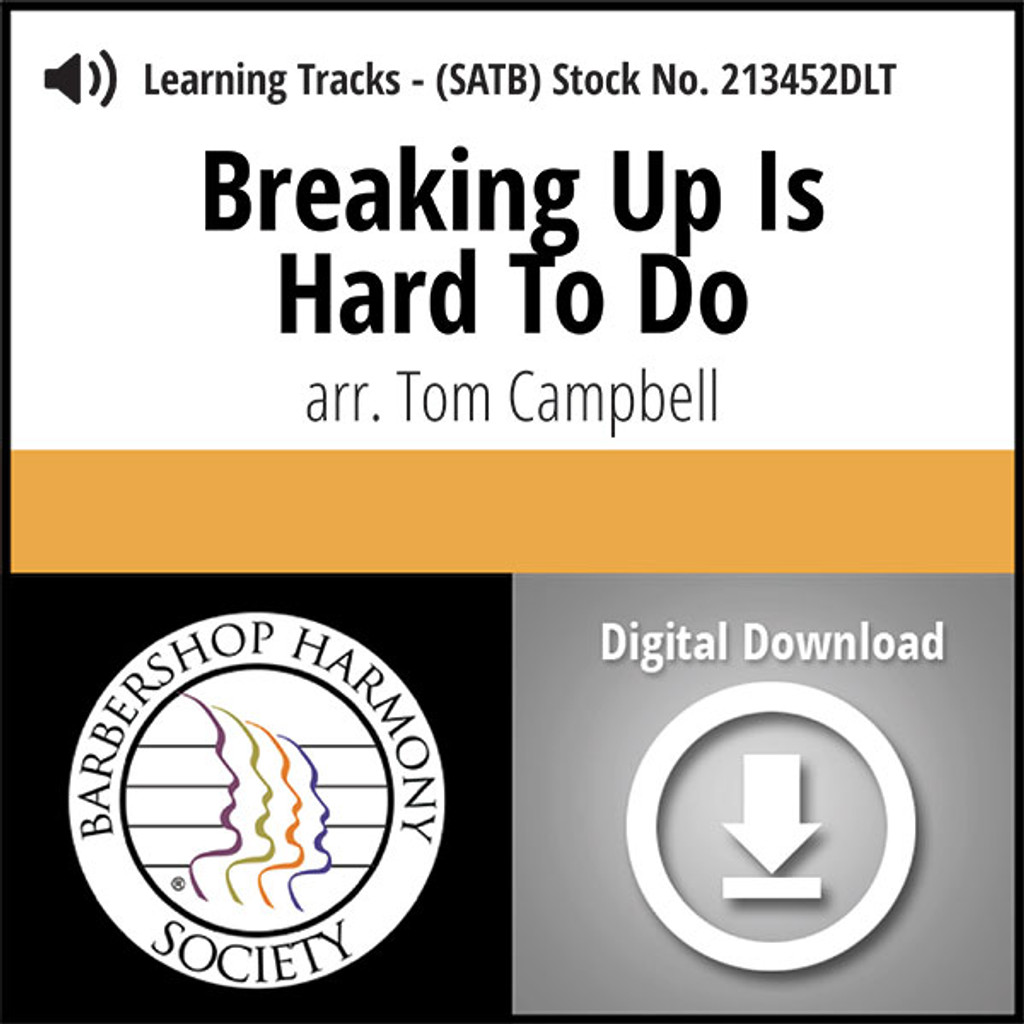 Breaking Up Is Hard To Do (SATB) (arr. Campbell) - Digital Learning Tracks for 213451