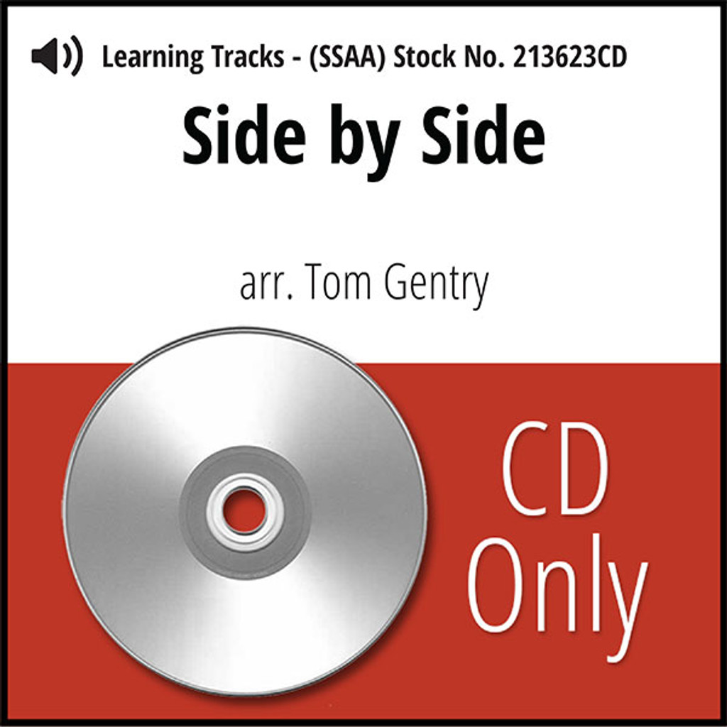Side by Side (SSAA) (arr. Gentry) - CD Learning Tracks for 213622