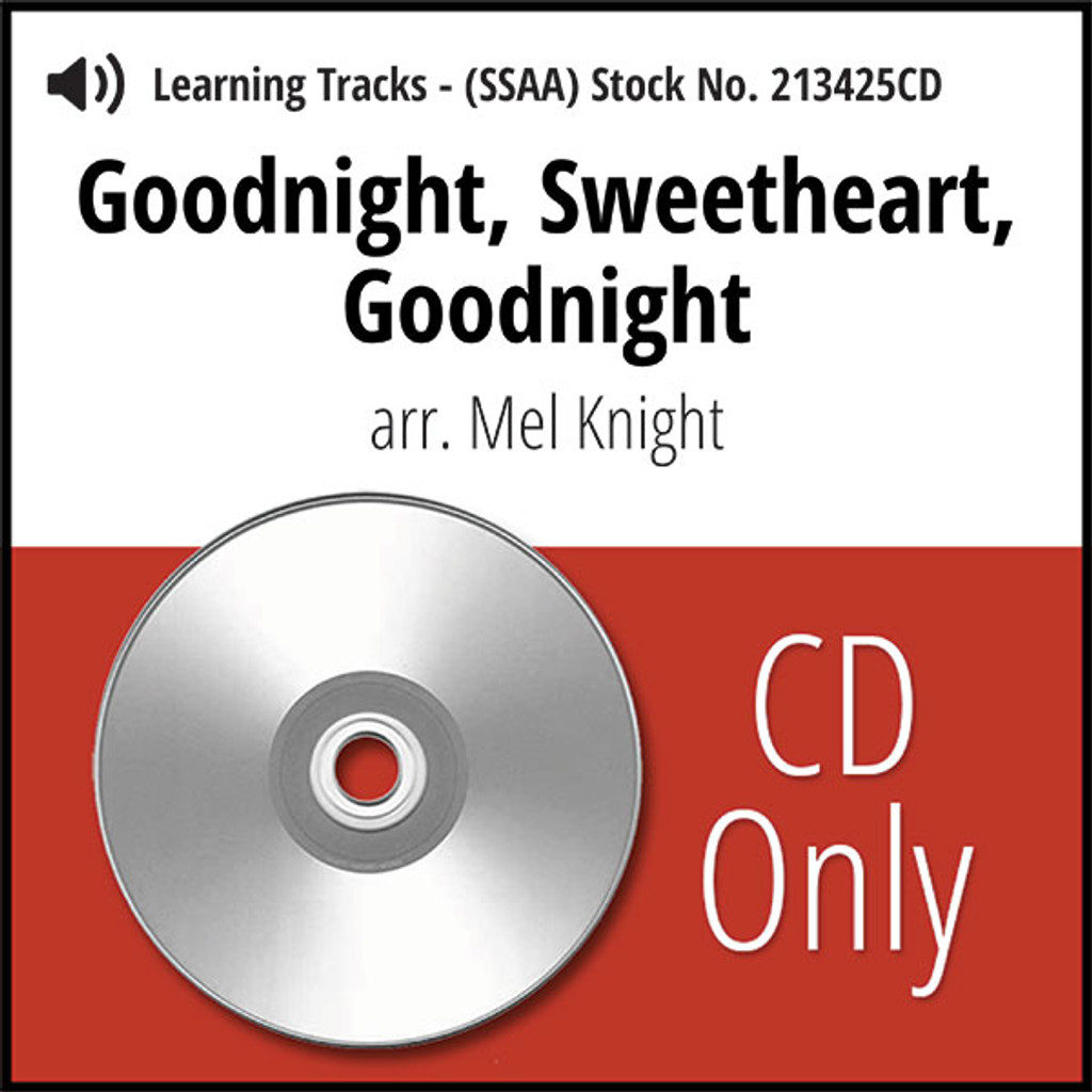 Goodnight, Sweetheart, Goodnight (SSAA) (arr. Knight) - CD Learning Tracks for 213424