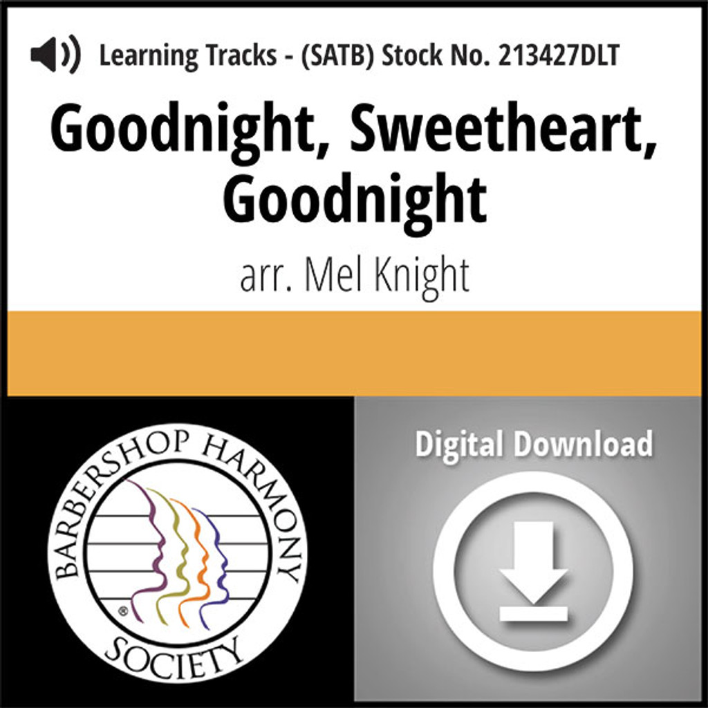 Goodnight, Sweetheart, Goodnight (SATB) (arr. Knight) - Digital Learning Tracks for 213426
