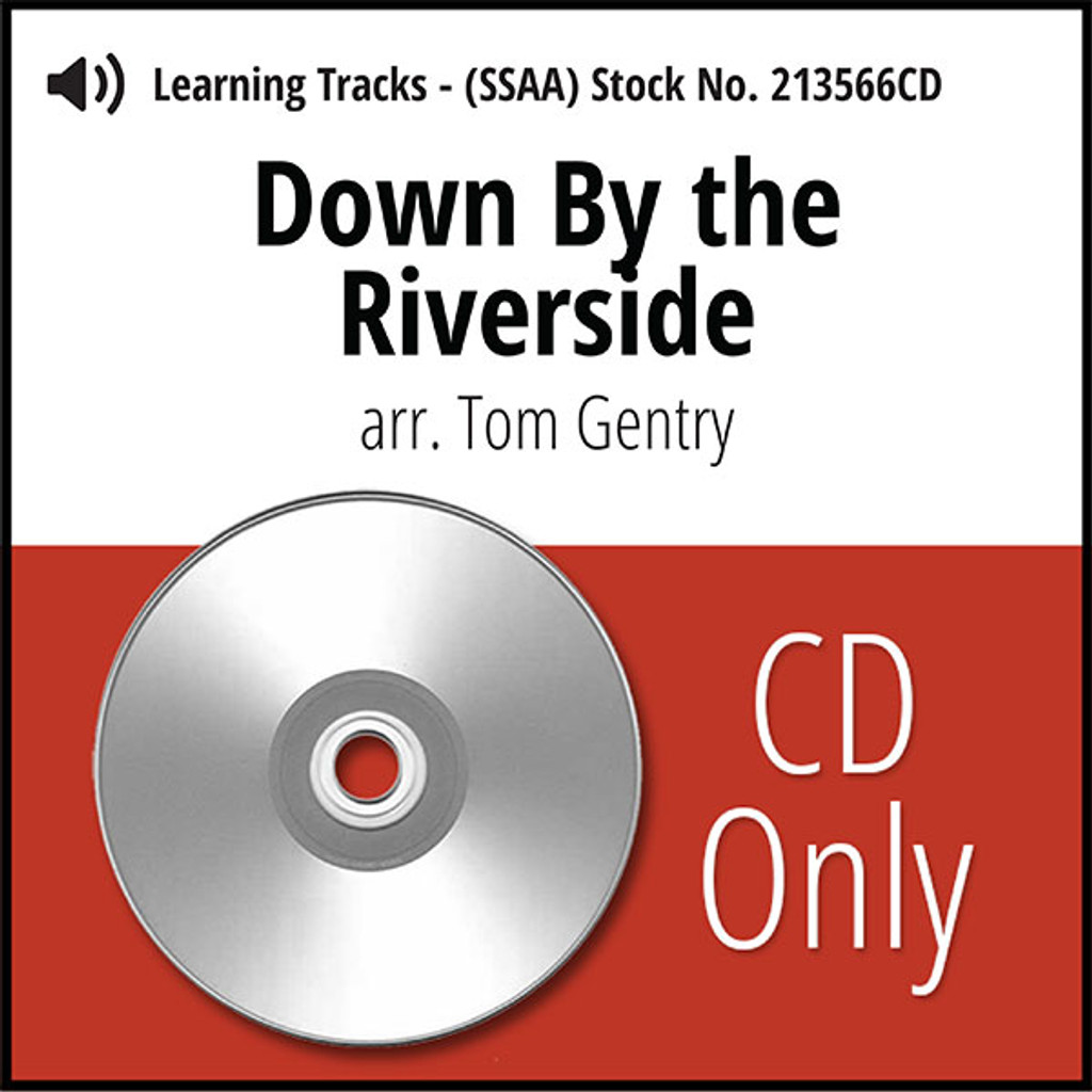 Down By the Riverside (SSAA) (arr. Gentry) - CD Learning Tracks for 213565