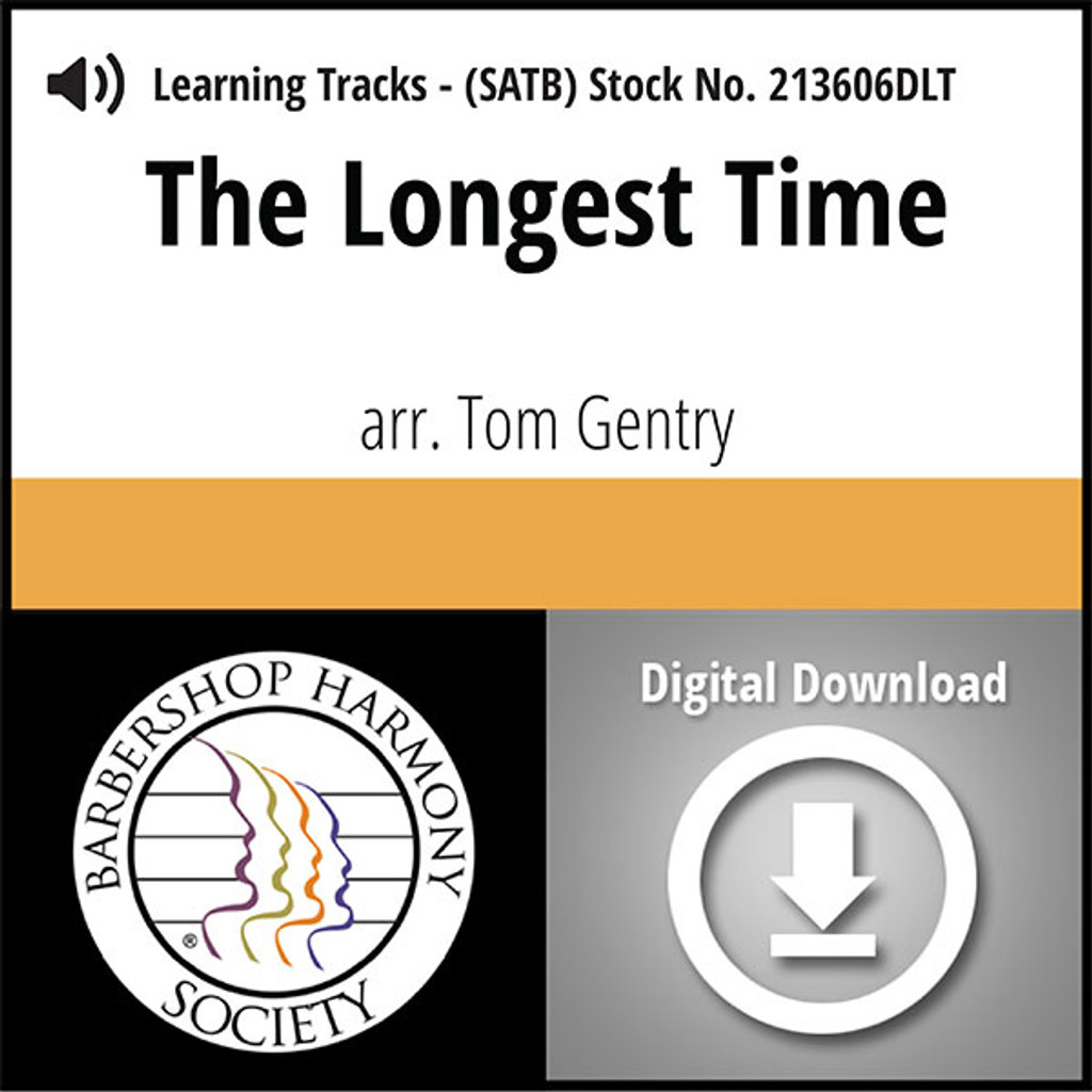 The Longest Time (SATB) (arr. Gentry) - Digital Learning Tracks  for 213605