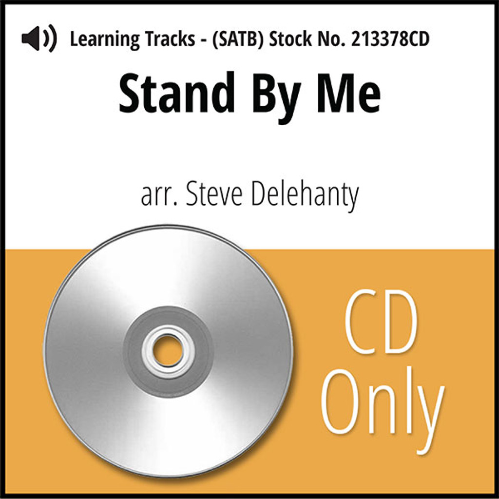 Stand By Me (SATB) (arr. Delehanty) - CD Learning Tracks for 213377