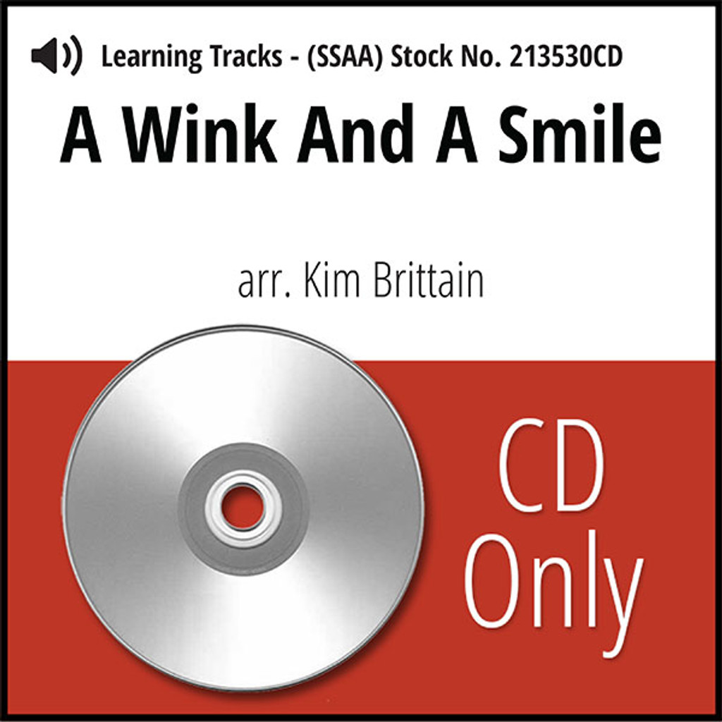 A Wink and a Smile (SSAA) (arr. Brittain) - CD Learning Tracks for 213529