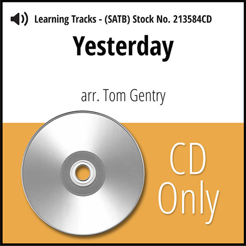 Yesterday (SATB) (arr. Gentry) - CD Learning Tracks for 213583