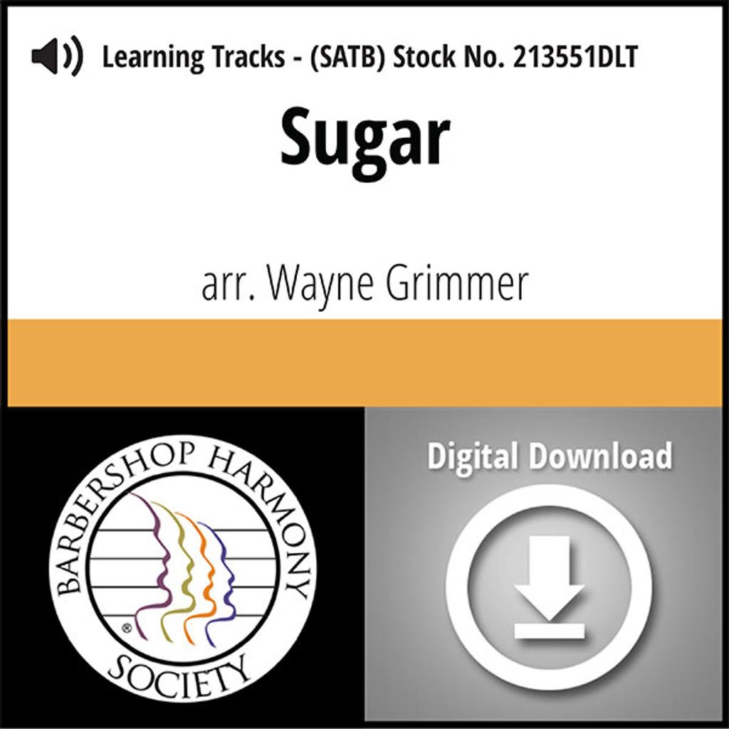 Sugar (SATB) (arr. Grimmer) - Digital Learning Tracks  for 213550