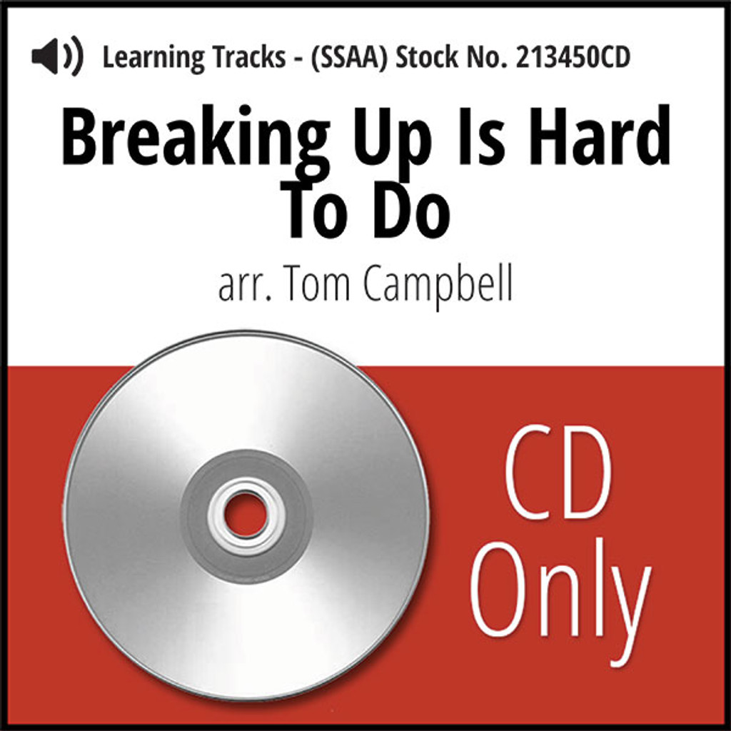 Breaking Up Is Hard To Do (SSAA) (arr. Campbell) - CD Learning Tracks for 213449
