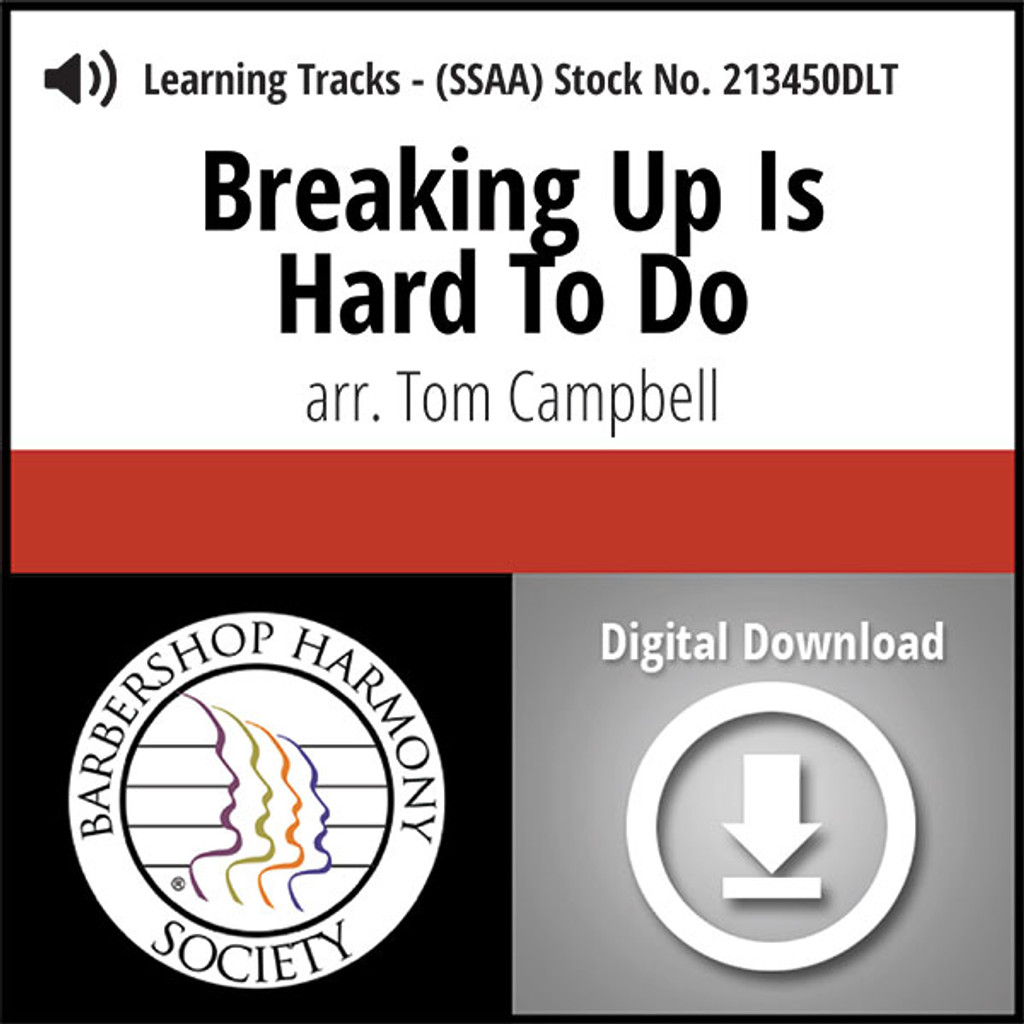 Breaking Up Is Hard To Do (SSAA) (arr. Campbell) - Digital Learning Tracks for 213449