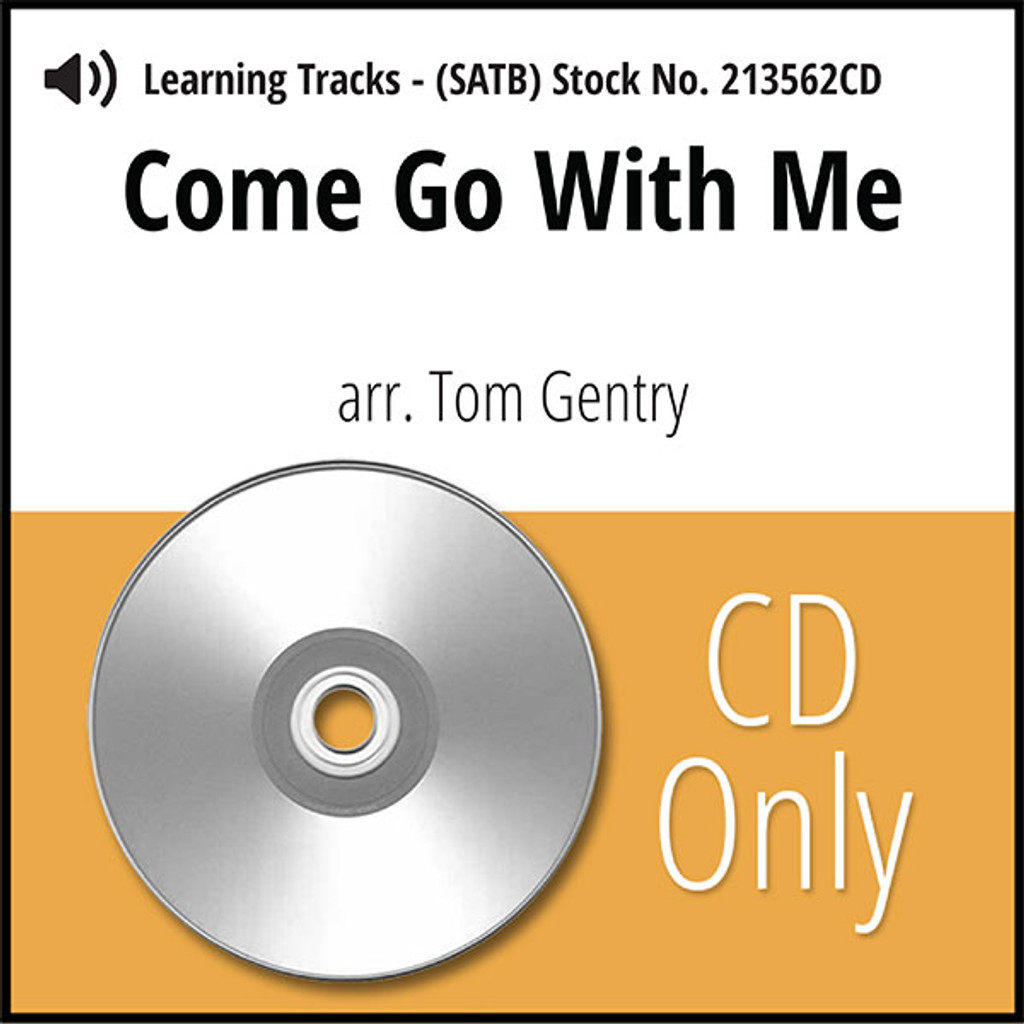 Come Go With Me (SATB) (arr. Gentry) - CD Learning Tracks for 213561
