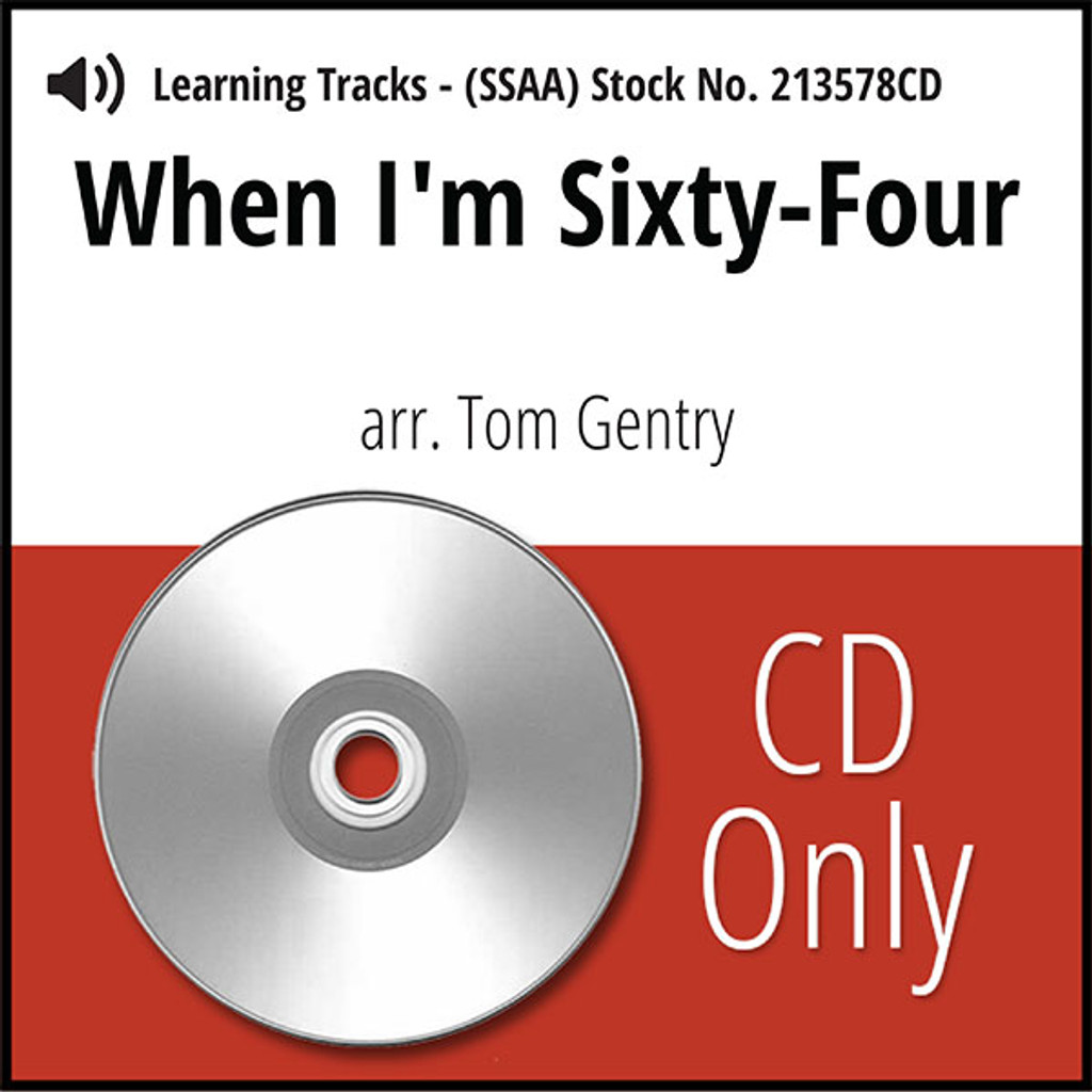 When I'm Sixty-Four (SSAA) (arr. Gentry) - CD Learning Tracks for 213577