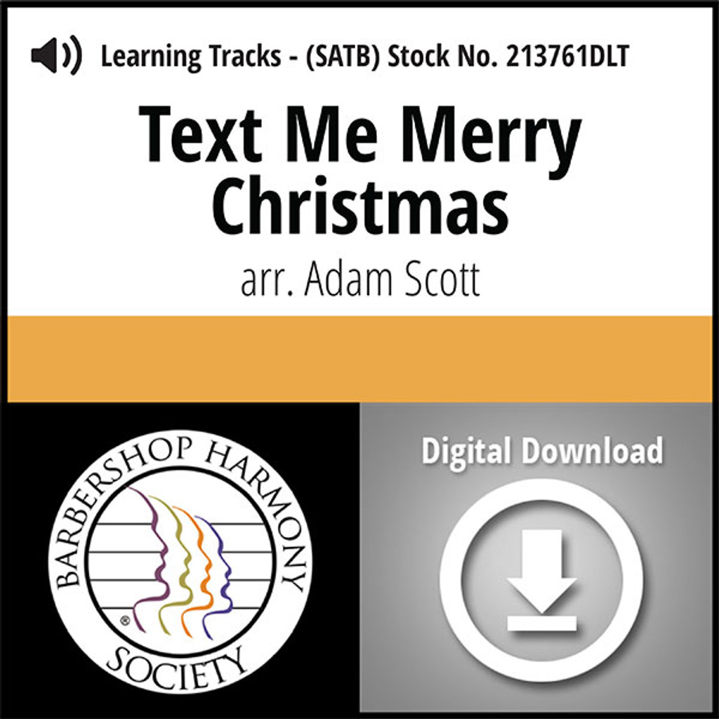 Text Me Merry Christmas (SATB) (arr. Scott) - Digital Learning Tracks for 213760