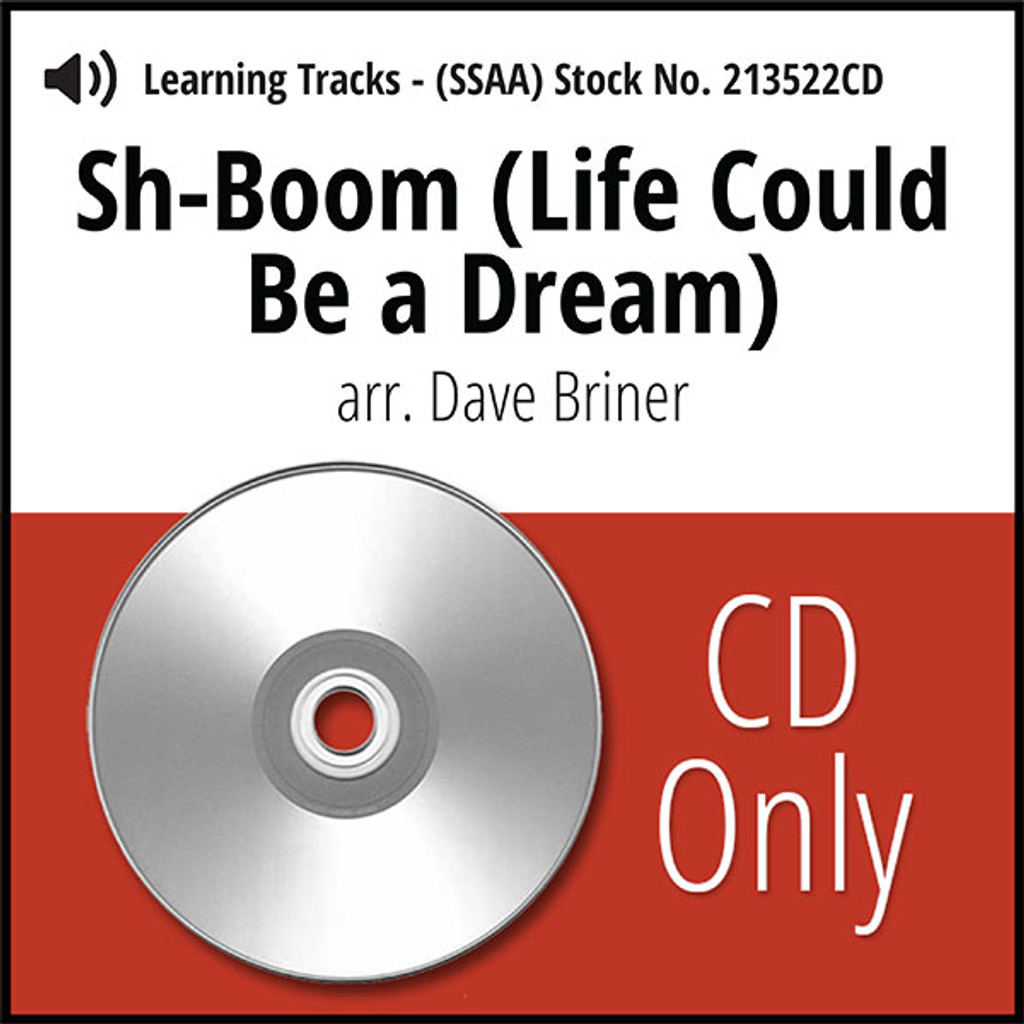 Sh-Boom (Life Could Be a Dream) (SSAA) (arr. Briner) - CD Learning Tracks for 213521