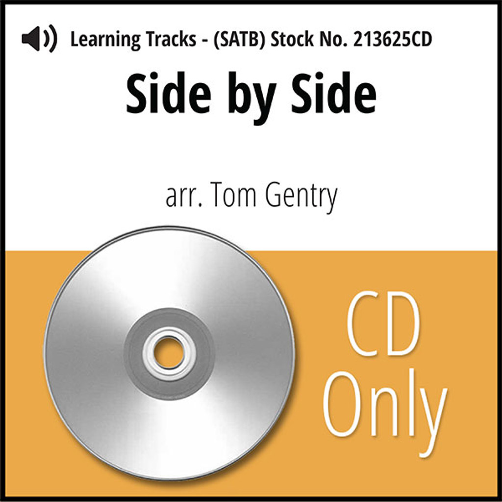 Side by Side (SATB) (arr. Gentry) - CD Learning Tracks for 213624