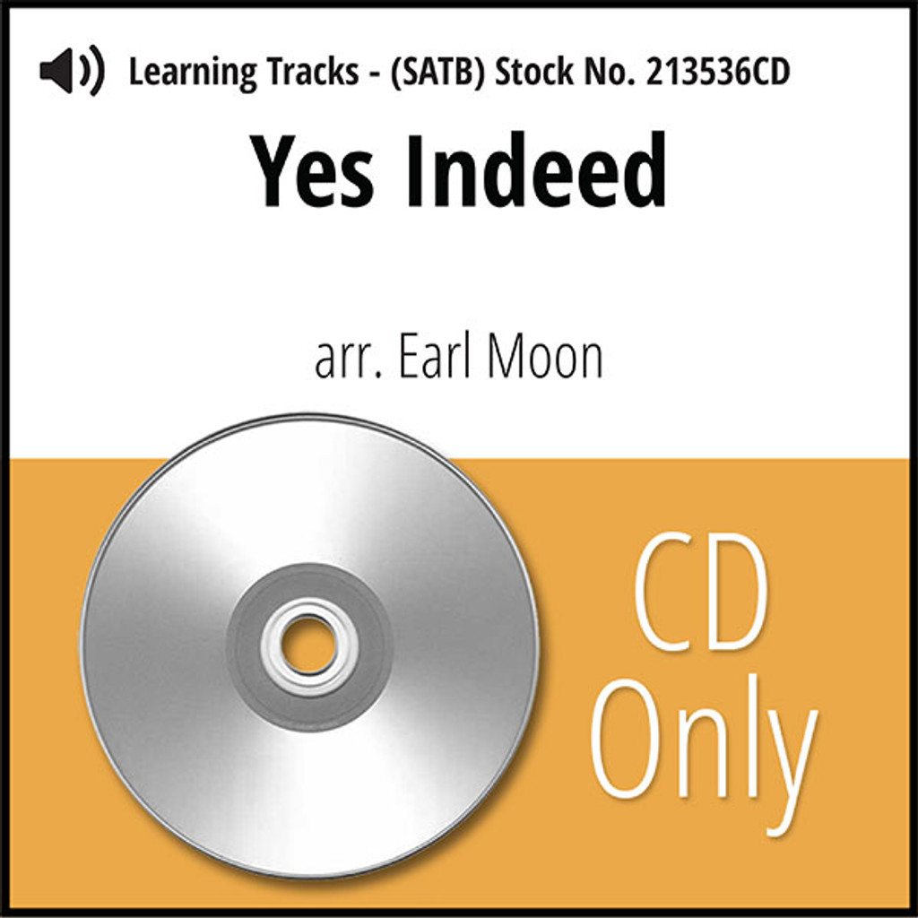 Yes Indeed (SATB) (arr. Moon) - CD Learning Tracks for 213535