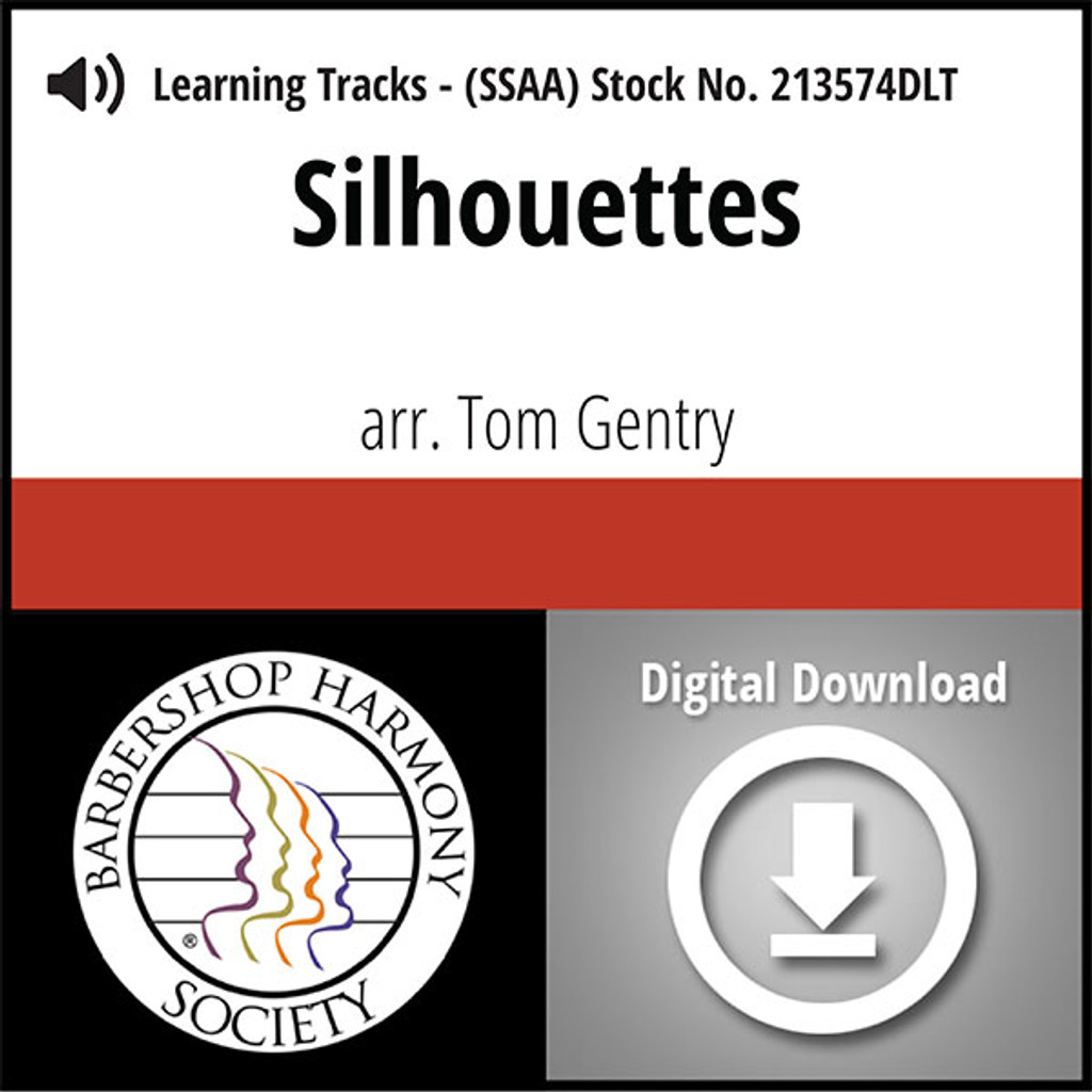 Silhouettes (SSAA) (arr. Gentry) - Digital Learning Tracks  for 213573