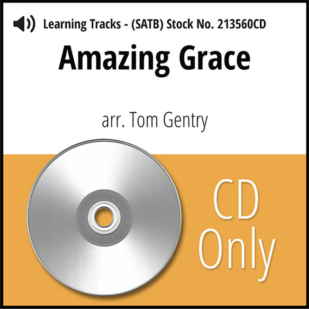 Amazing Grace (SATB) (arr. Gentry) - CD Learning Tracks for 213559