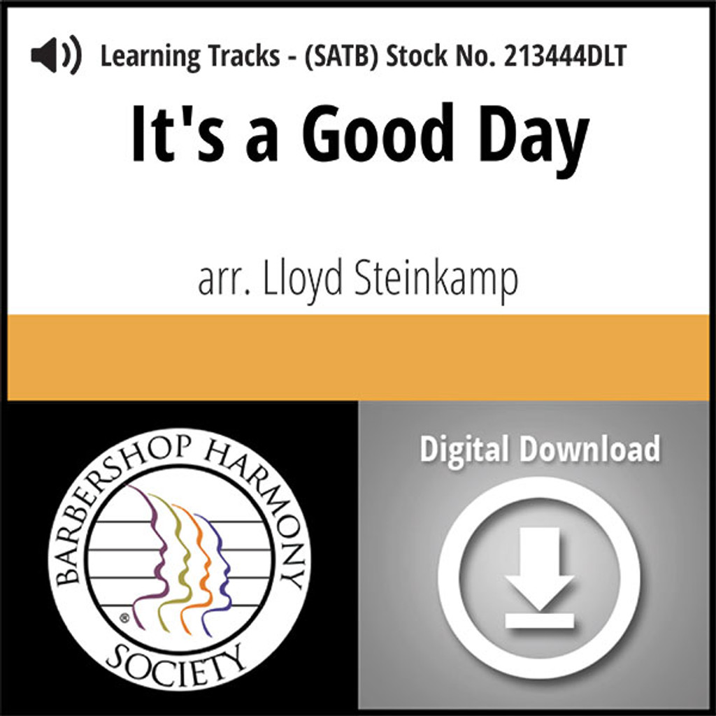It's a Good Day  (SATB) (arr. Steinkamp) - Digital Learning Tracks  for 213442