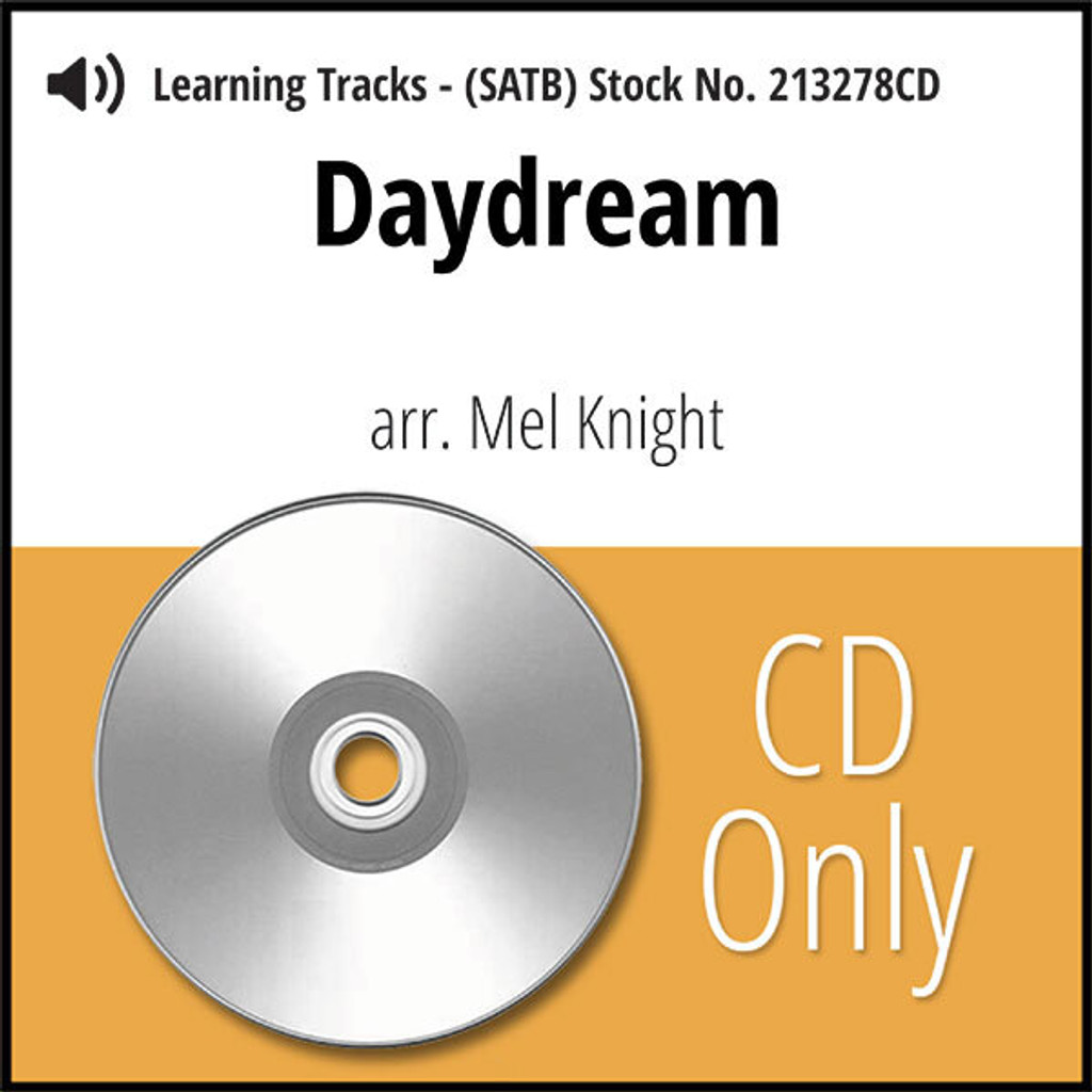 Daydream (SATB) (arr. Knight) - CD Learning Tracks for 213277