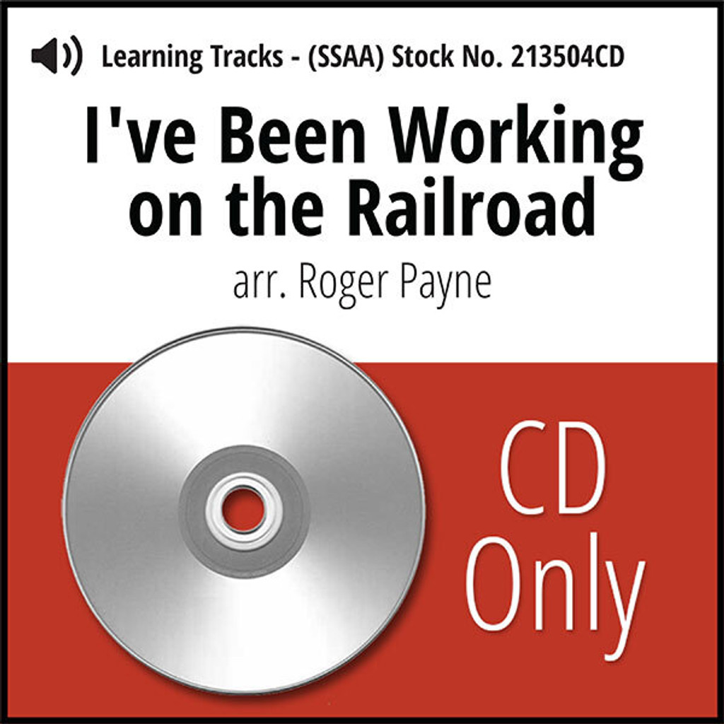 I've Been Working on the Railroad (SSAA) (arr. Payne) - CD Learning Tracks for 213502
