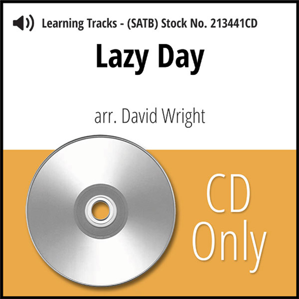 Lazy Day (SATB) (arr. Wright) - CD Learning Tracks for 213440