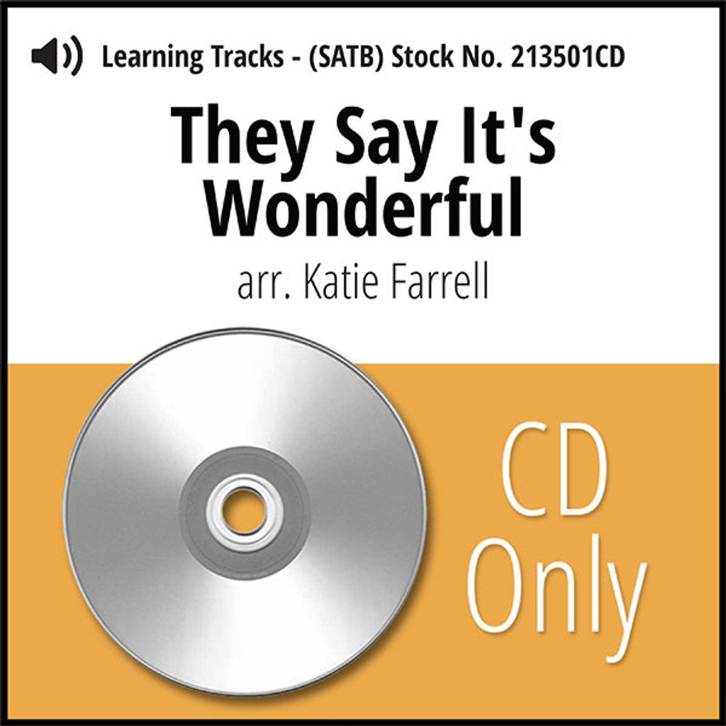 They Say it's Wonderful (SATB) (arr. Farrell) - CD Learning Tracks for 213500